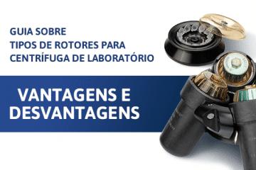 Guia sobre tipos de rotores para centrífuga de laboratório