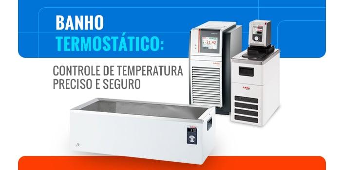 Banho Termostático: Controle de temperatura preciso e seguro