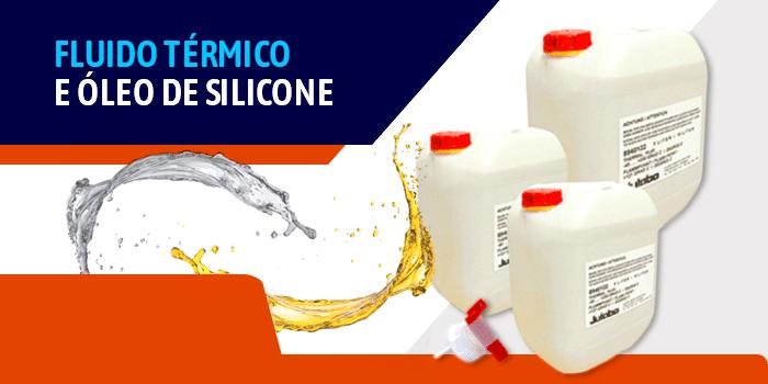 Fluido Térmico e Óleo de Silicone